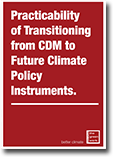 Practicability of Transitioning from CDM to Future Climate Policy Instruments